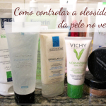 Como controlar a oleosidade da pele no verão?