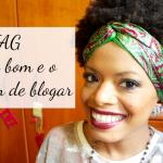 TAG: O lado bom e o lado ruim de blogar